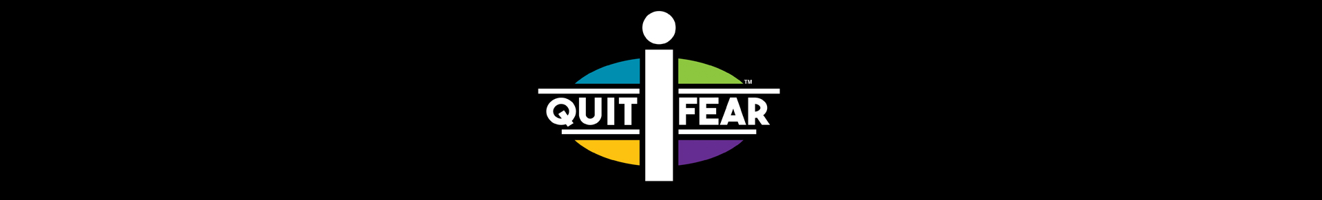 I Quit Fear